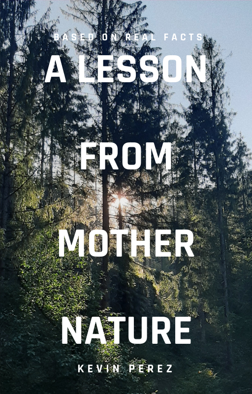A LESSON FROM MOTHER NATURE